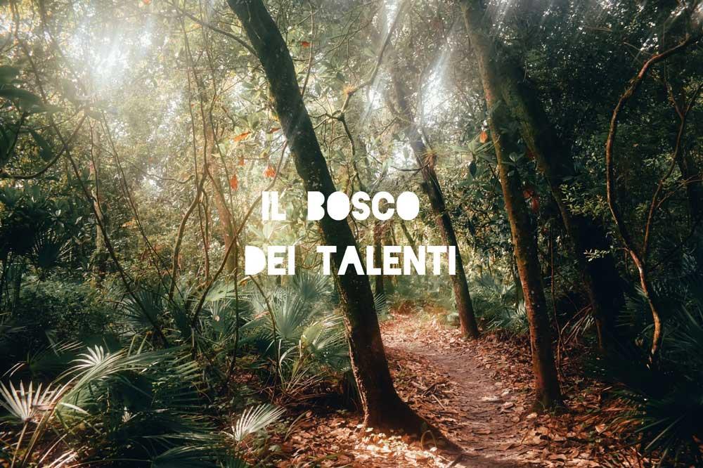 Il Bosco dei Talenti