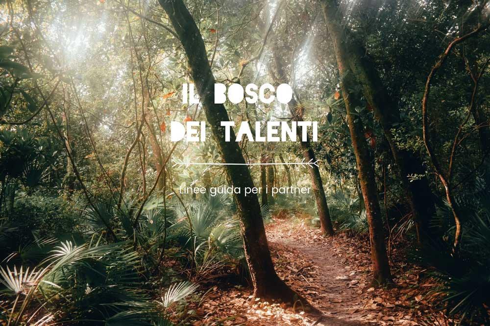 Il Bosco dei Talenti: Linee Guida